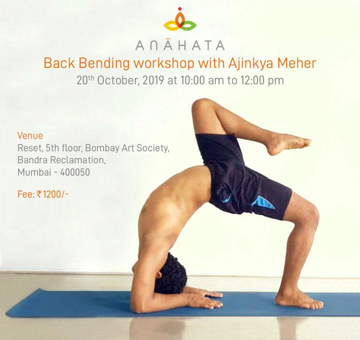 Back Bending workshop with Ajinkya Meher, 20th - October 2019, Bombay Art Society, Mumbai